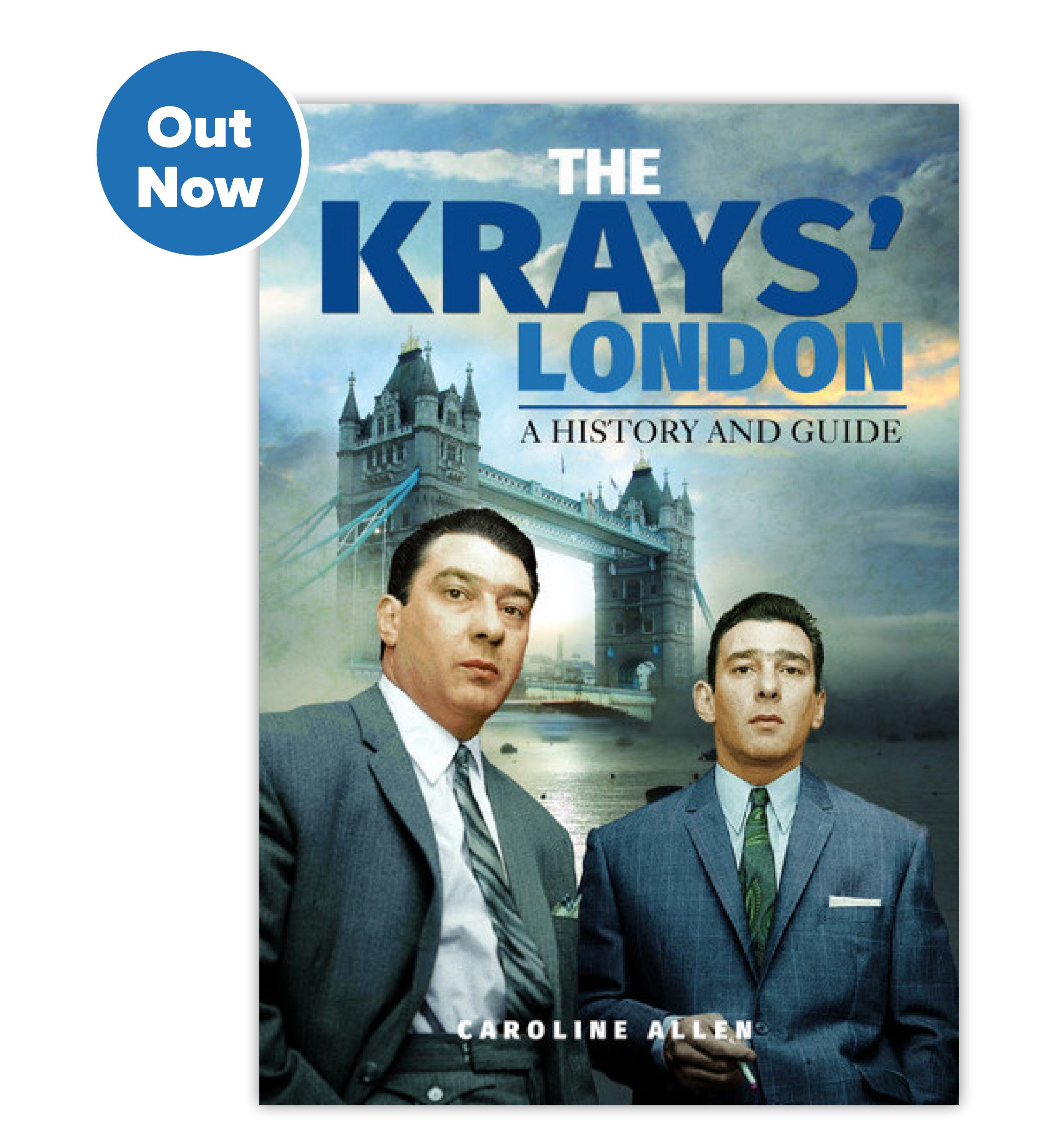 Caroline Allen The Krays: A History And Guide